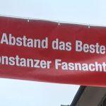 Banner mit der Aufschrift: Mit Abstand das Beste, die Konstanzer Fasnacht